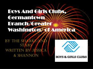 Boys And Girls Clubs, Germantown Branch/Greater Washington/ of America
