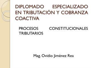 DIPLOMADO ESPECIALIZADO EN TRIBUTACIÓN Y COBRANZA COACTIVA