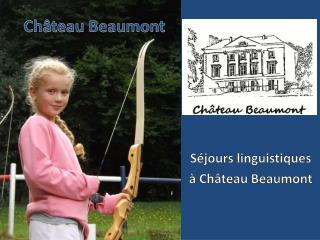 Ch�teau Beaumont
