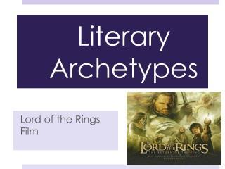 Literary Archetypes