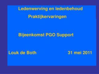 Bijeenkomst PGO Support  Louk de Both31 mei 2011