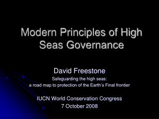 Modern Principles of High Seas Governance