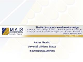 The MAIS approach to web service design