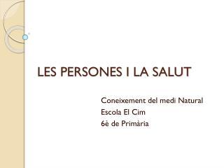 LES PERSONES I LA SALUT
