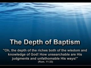 The Depth of Baptism