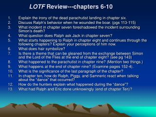 LOTF  Review---chapters 6-10