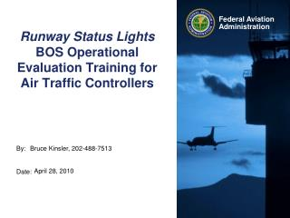Runway Status Lights BOS Operational Evaluation Training for Air Traffic Controllers