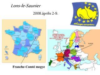 Lons-le-Saunier 2008.április 2-9.