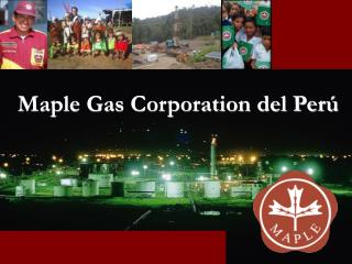 Maple Gas Corporation del Perú