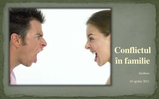 Conflictul în familie