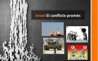 Israel  El  conflicte promès