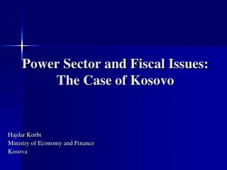 Power Sector and Fiscal Issues: The Case of Kosovo