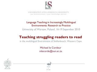 Language Teaching in Increasingly Multilingual Environments: Research to Practice