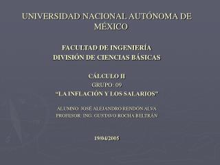 UNIVERSIDAD NACIONAL AUTÓNOMA DE MÉXICO FACULTAD DE INGENIERÍA DIVISIÓN DE CIENCIAS BÁSICAS