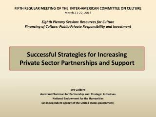 Successful  Strategies for Increasing  Private  Sector Partnerships and Support