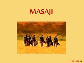 MASAJI