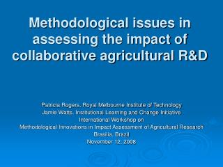 Methodological issues in assessing the impact of collaborative agricultural R&D