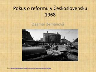 Pokus o reformu v Československu 1968
