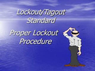 Lockout/Tagout Standard
