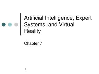 Artificial Intelligence, Expert Systems, and Virtual Reality