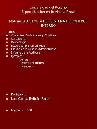 Temas: Conceptos: Definiciones y Objetivos Aplicaciones Metodología Estudio Ambiental del Área