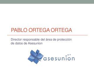 Pablo Ortega  Ortega