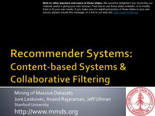 Recommender Systems: Con t e n t -based Systems & Collaborative Filtering