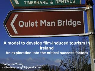 A model to develop film-induced tourism in Ireland