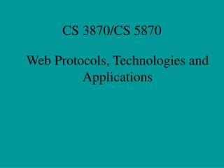 CS 3870/CS 5870