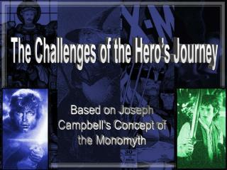 The Challenges of the Hero's Journey