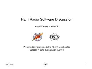 Ham Radio Software Discussion Alan Walters – K5NOF