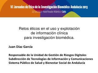 Juan Díaz García Responsable de la Unidad de Gestión de Riesgos Digitales