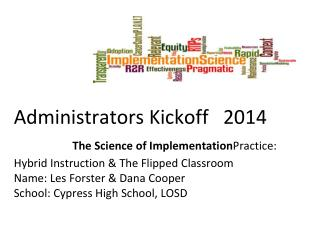 Stage & Scope of implementation