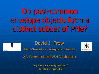Do post-common envelope objects form a distinct subset of PNe?
