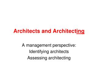 Architects and Architect ing