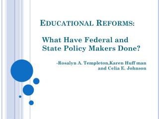 Educational Reforms :