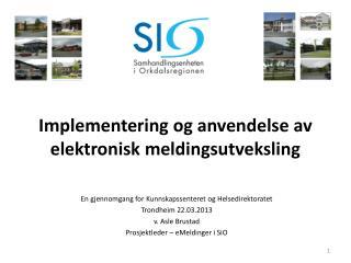 Implementering og anvendelse av elektronisk meldingsutveksling