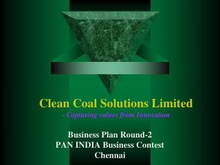 Clean Coal Solutions Limited - Capturing values from Innovation