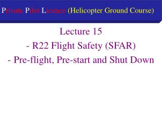 P rivate  P ilot  L icence  (Helicopter Ground Course)