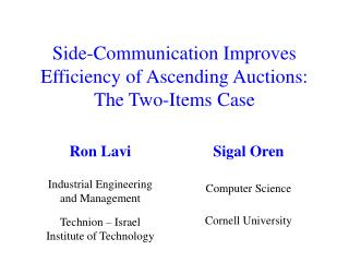 Side-Communication Improves Efficiency of Ascending Auctions: The Two-Items Case