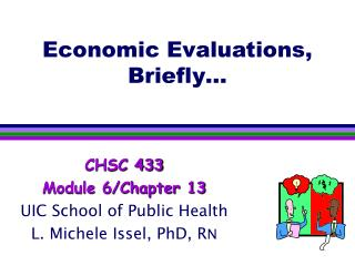 Economic Evaluations, Briefly…