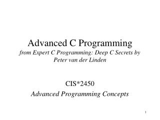 Advanced C Programming from Expert C Programming: Deep C Secrets by Peter van der Linden