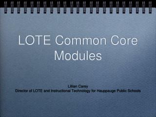 LOTE Common Core Modules
