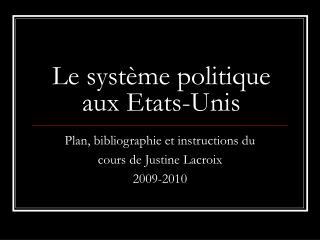 Le système politique aux Etats-Unis