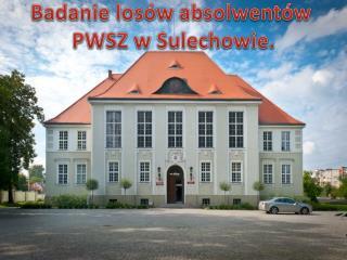 Badanie losów absolwentów  PWSZ w Sulechowie.