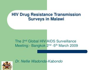 HIV Drug Resistance Transmission Surveys in Malawi
