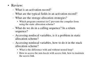 Review: What is an activation record? What are the typical fields in an activation record?
