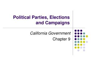 Political Parties, Elections and Campaigns
