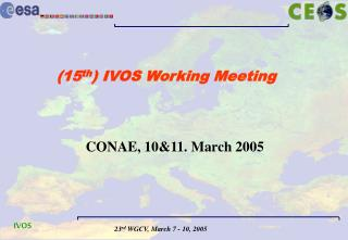 (15 th ) IVOS Working Meeting
