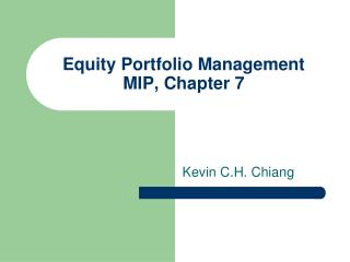 Equity Portfolio Management MIP, Chapter 7